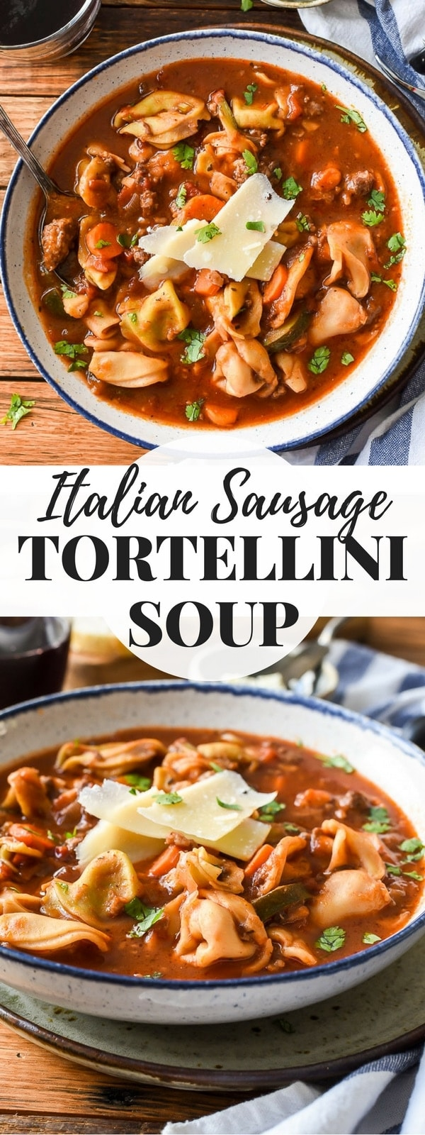 Soup with Italian Sausage, cheese tortellini and vegetables sprinkled with Parmesan cheese