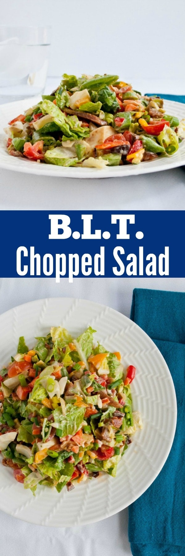 This BLT Chopped Salad is loaded with bacon, tomatoes, snap peas, peppers and a creamy Caesar dressing.