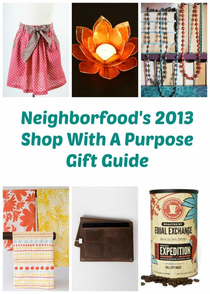 2013 Shop with a Purpose Gift Guide | Neighborfoodblog.com