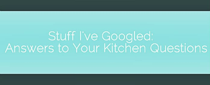 Stuff I've Googled: Answers to Your Kitchen Questions - A new series beginning on Neighborfoodblog.com answering the questions you find yourself Googling in the kitchen. Stop by the blog to submit your own question!