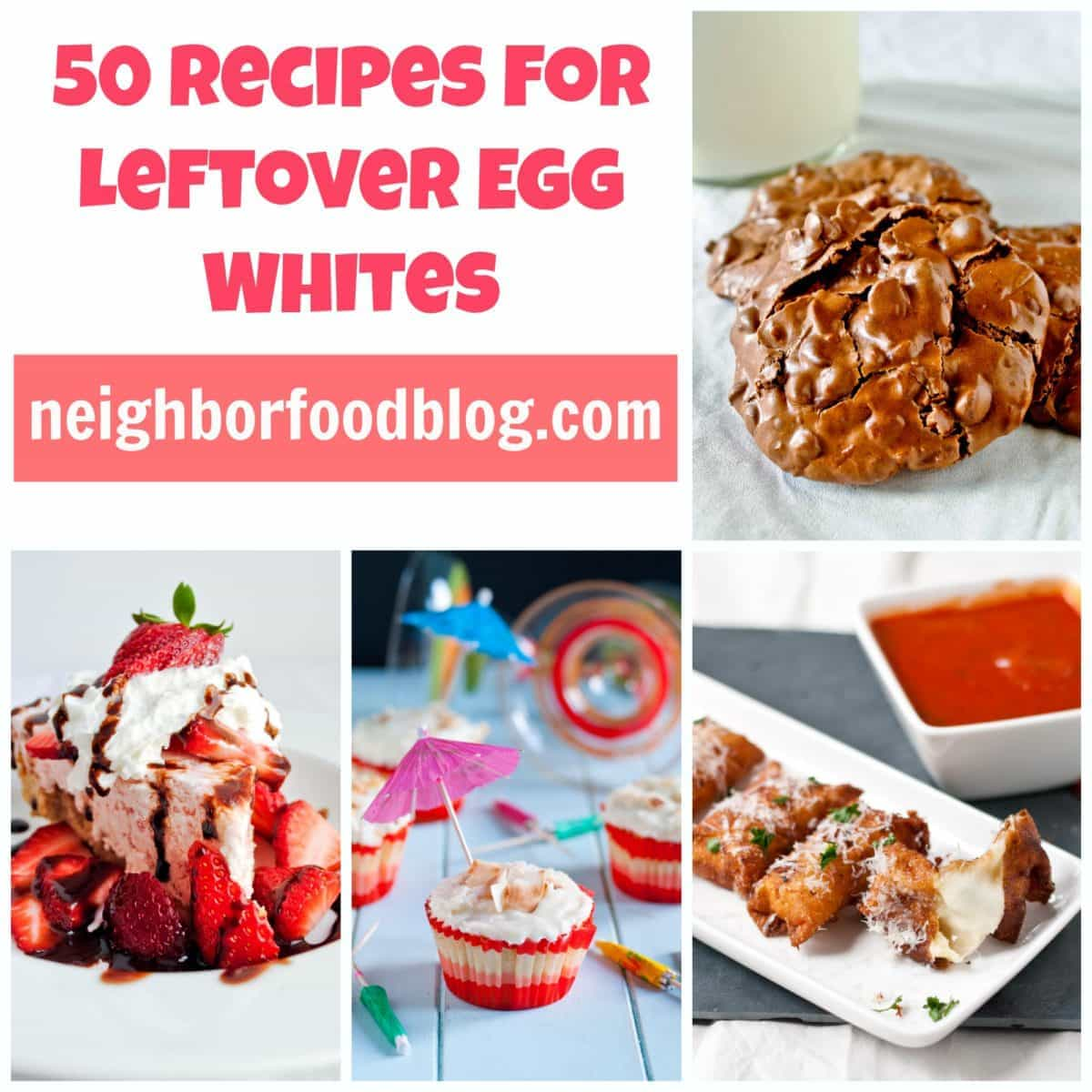 50 Recipes To Use Up Leftover Egg Whites