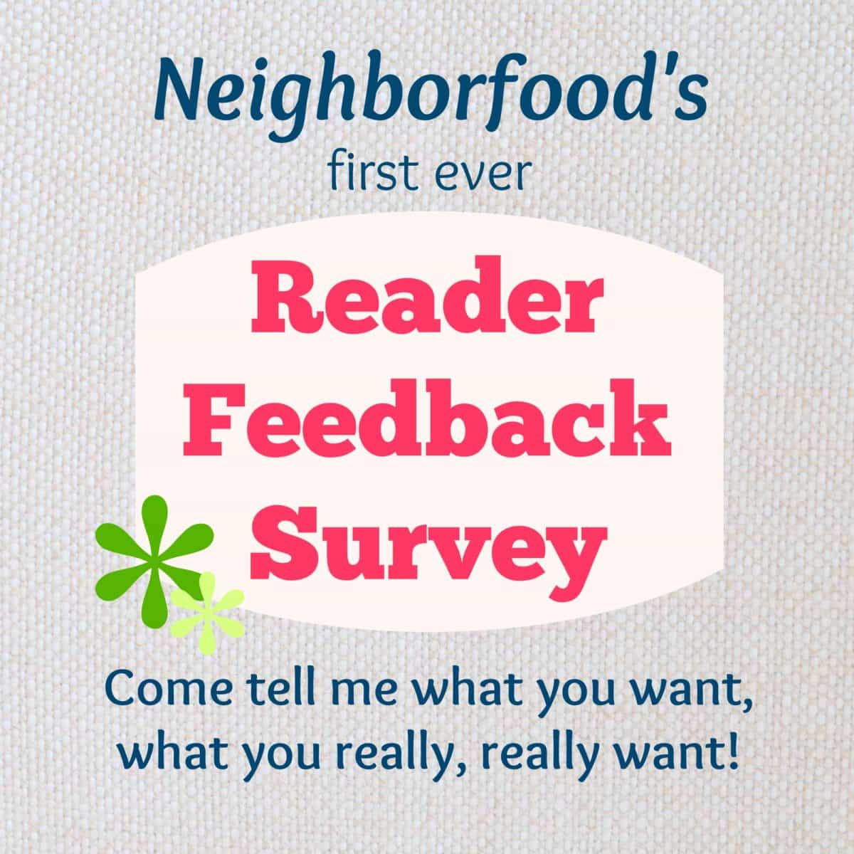 I need your help! Come take my reader feedback survey!