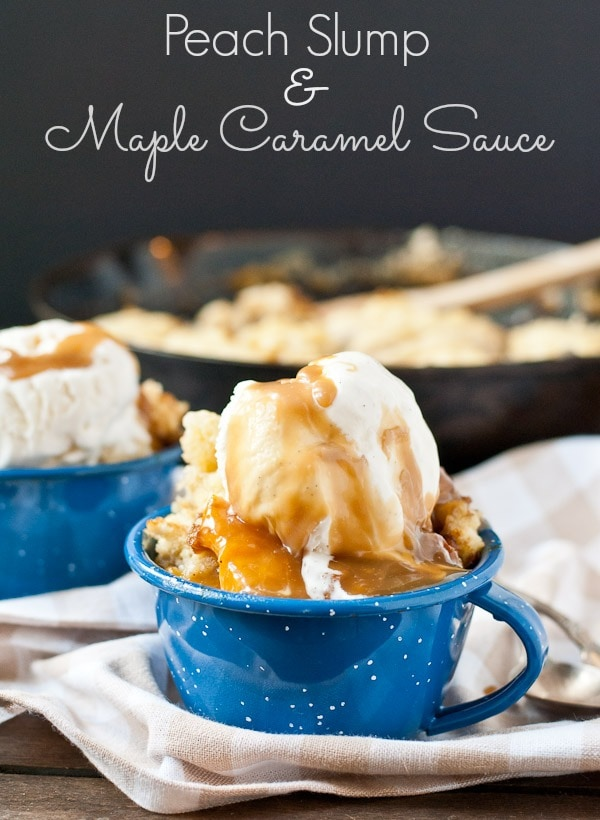 Peach Slump is an easy stove top cobbler that tastes divine with this dreamy Maple Caramel Sauce.