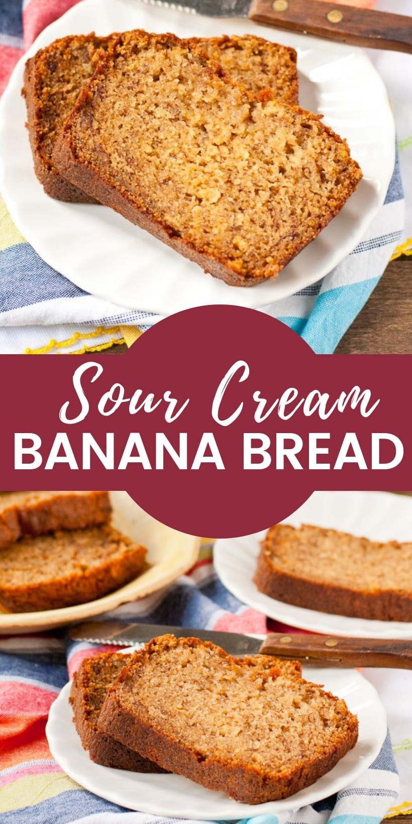 poster image showing slices of sour cream banana bread on a plate with recipe title in center