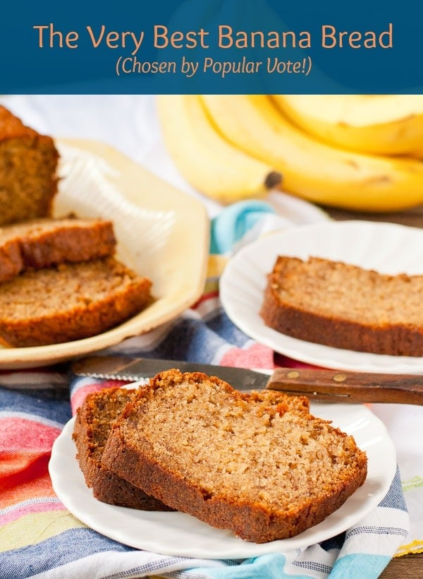 This Banana Bread beat out three other recipes and was voted the very best!