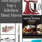 Food Bloggers' Top Five Kitchen Must Haves