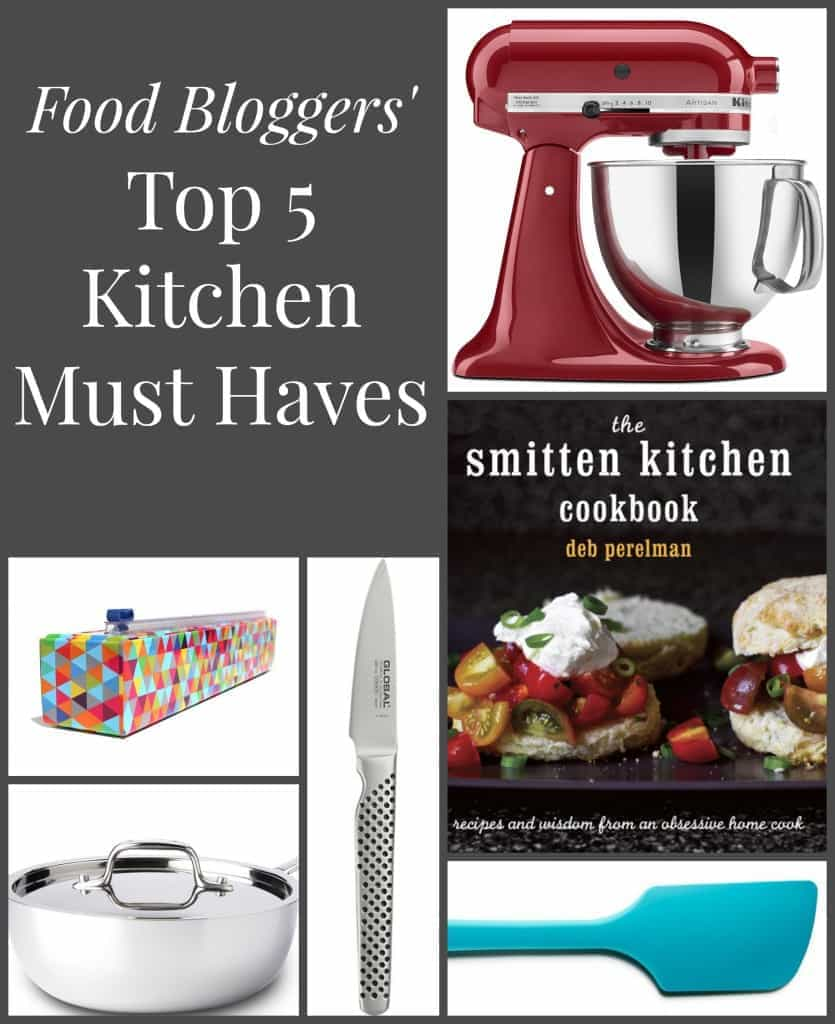 Ten Food Bloggers share the kitchen tools they couldn't live without in this round up of Top 5 Kitchen Must Haves!