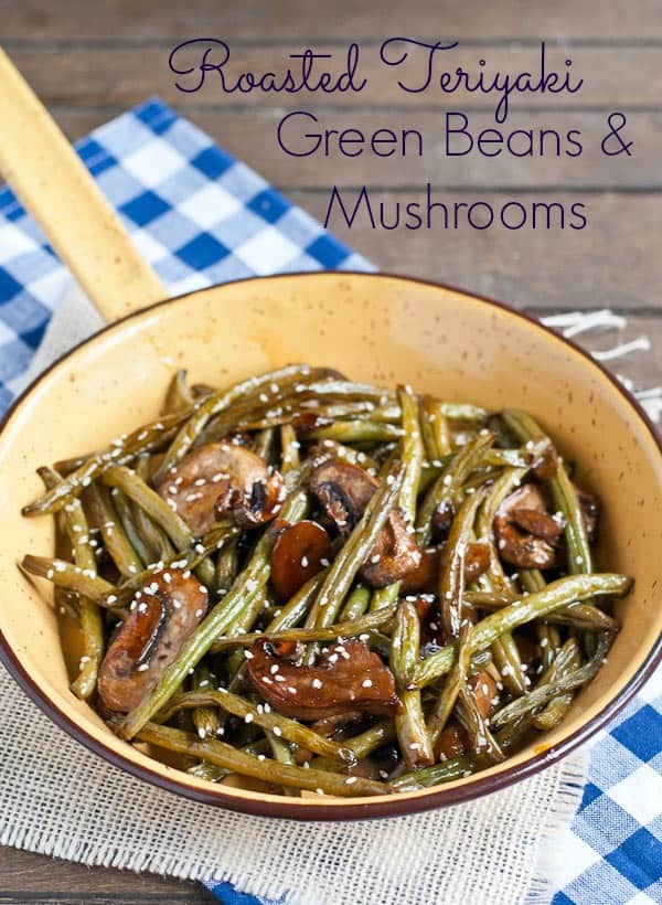 Roasted Teriyaki Green Beans and Mushrooms from Neighborfoodblog.com