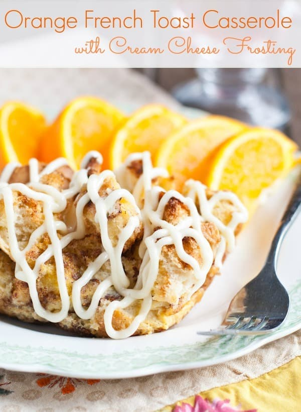 Orange French Toast Casserole with Cream Cheese Frosting- an irresistible make-ahead breakfast that tastes like spring!