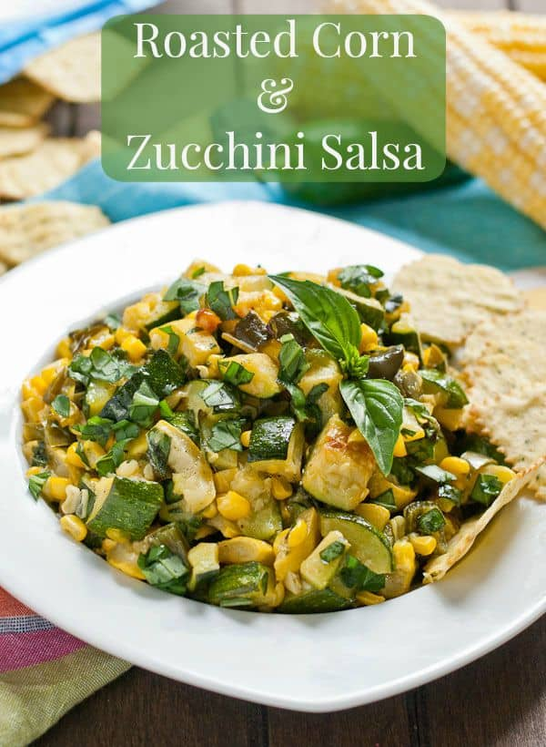 Roasted Corn, Zucchini, and Poblano Pepper Salsa is perfect served warm or cold as a light summer side dish.