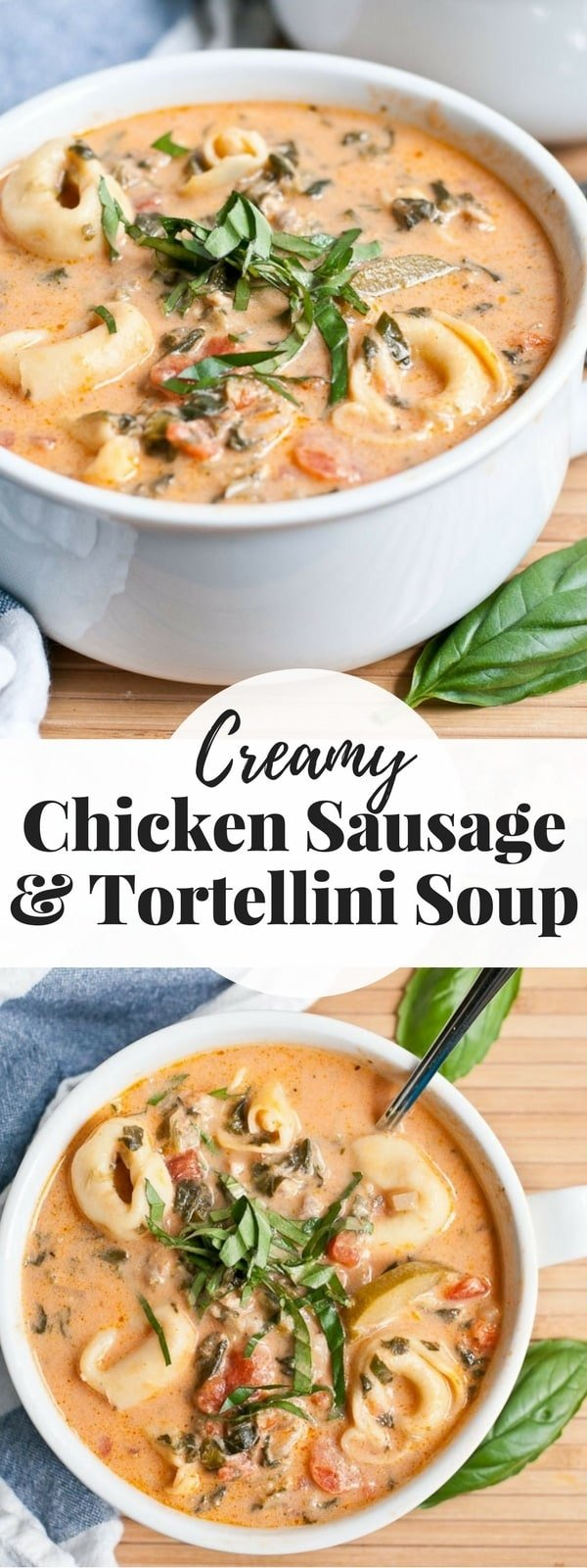 Chicken sausage and tortellini in a creamy tomato broth