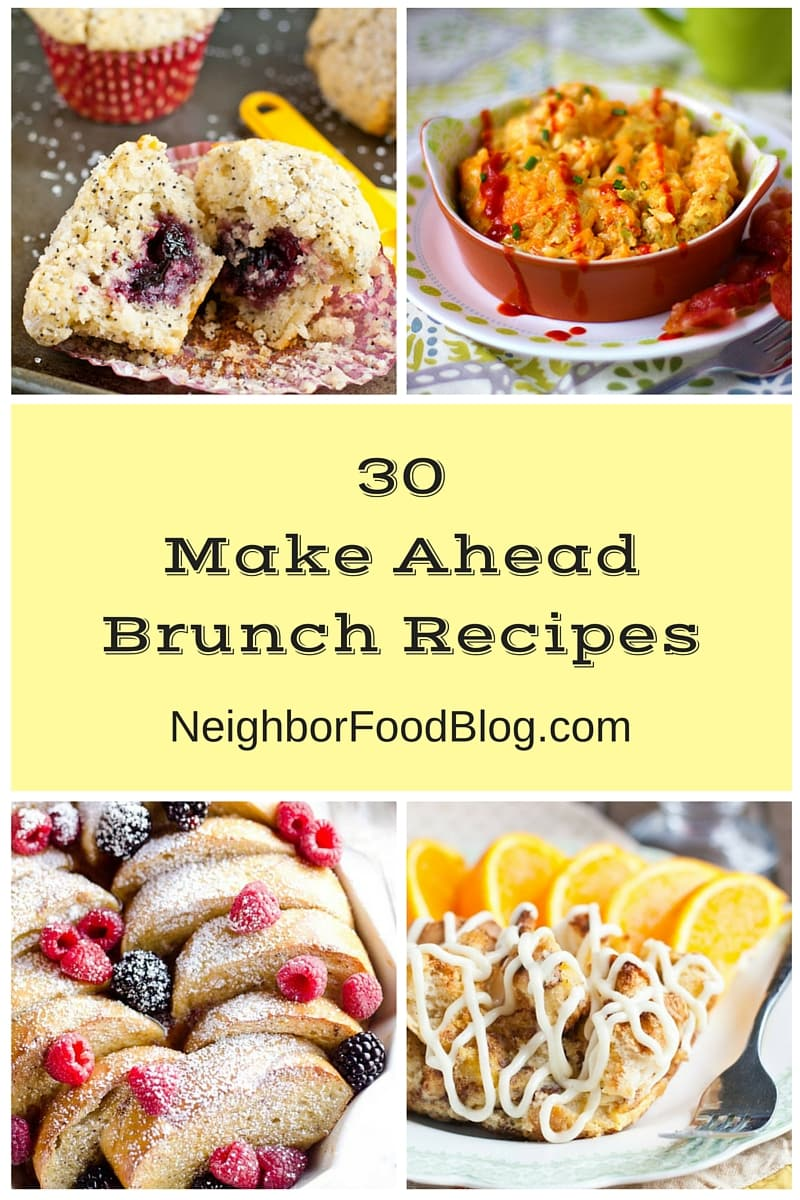 Sleep in AND host an amazing brunch with these 30 Make Ahead Brunch Recipes.