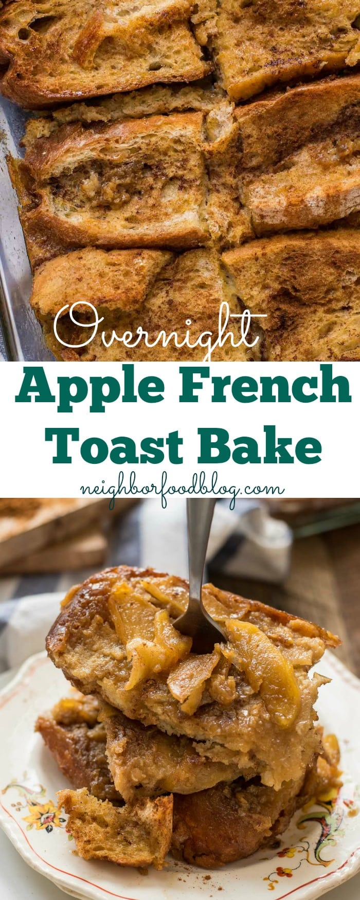 This Overnight Apple French Toast bake is easy to make and the perfect cozy fall breakfast.