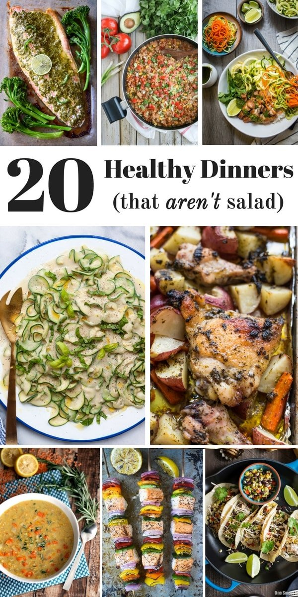 Are you in a healthy dinner rut? Here are 20 Healthy Dinner Ideas that AREN'T salad!