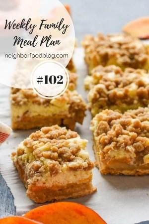 Weekly Family Meal Plan 102 | Neighborfoodblog.com
