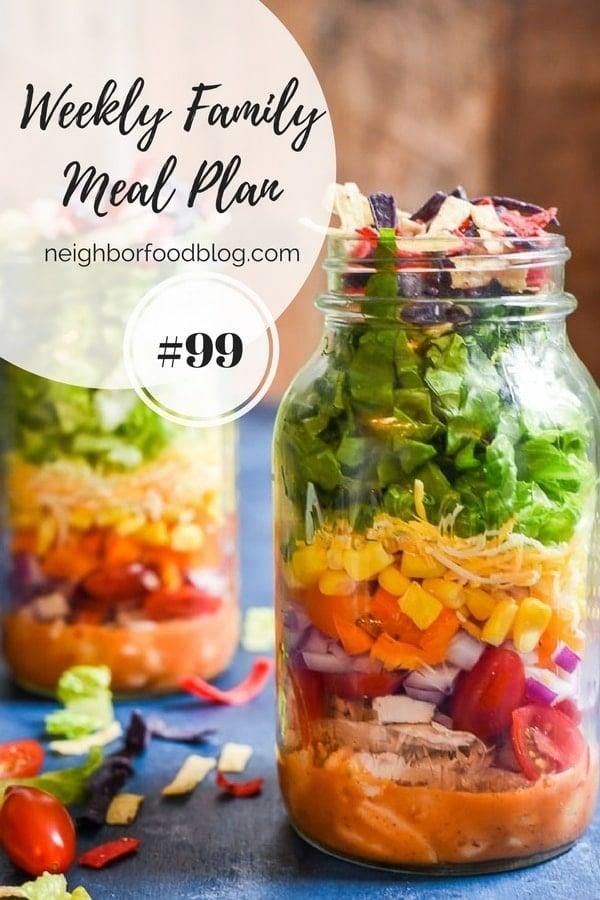 Weekly Family Meal Plan 99 | Neighborfoodblog.com