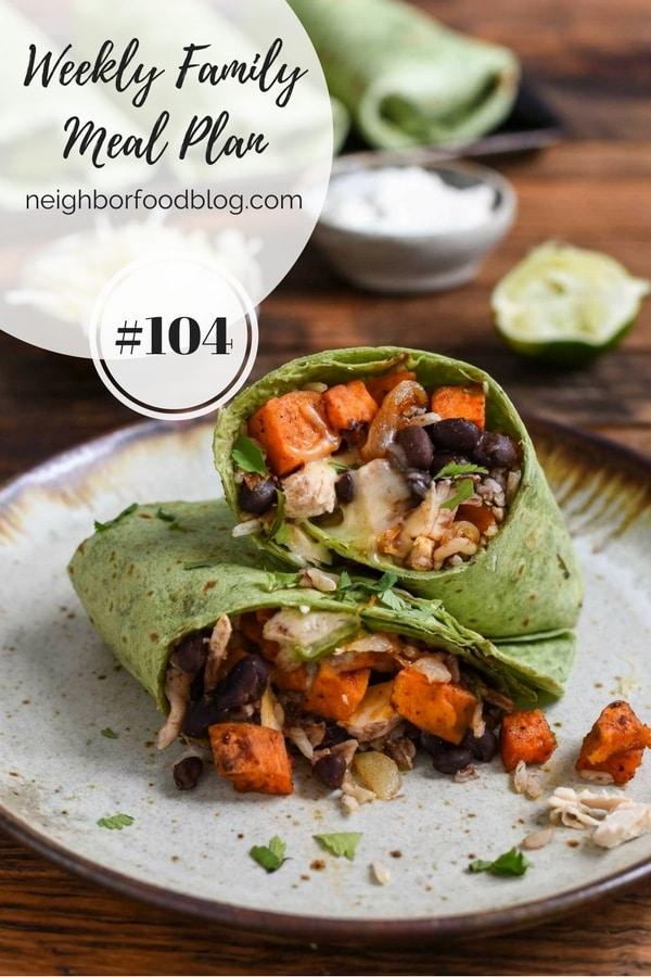 Weekly Family Meal Plan 104 | Neighborfoodblog.com
