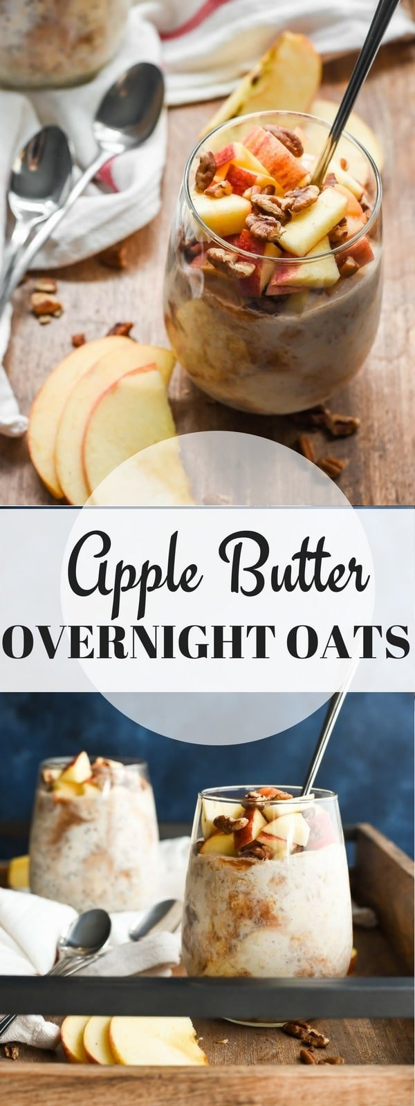 Make these easy Apple Butter Overnight Oats for a subtly spiced, healthy breakfast that's perfect for fall!