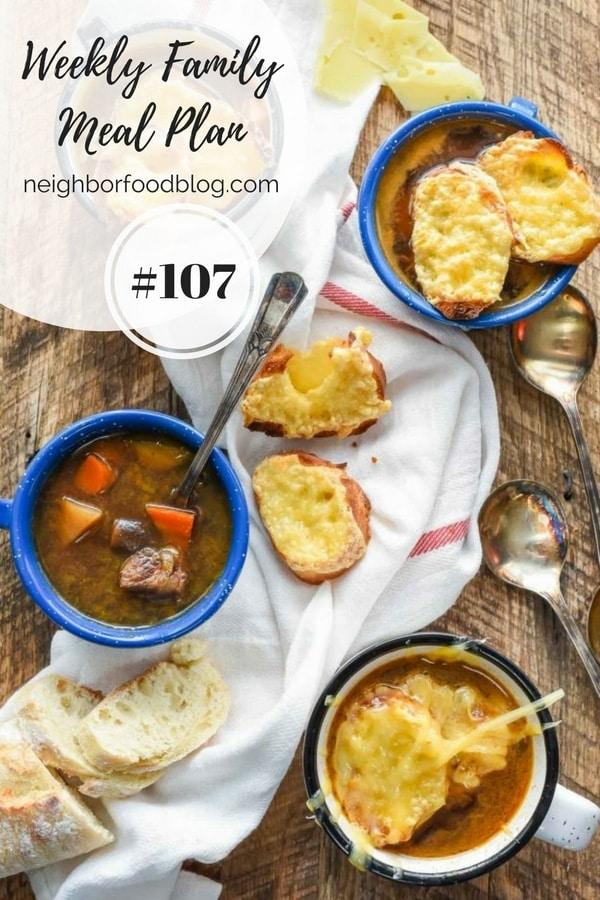 Weekly Family Meal Plan 107 | Neighborfoodblog.com