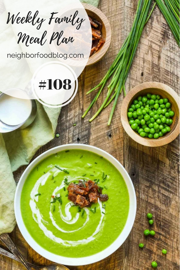 Weekly Family Meal Plan 108 | Neighborfoodblog.com