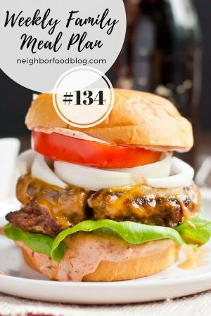 Weekly Family Meal Plan 134 | NeighborFood
