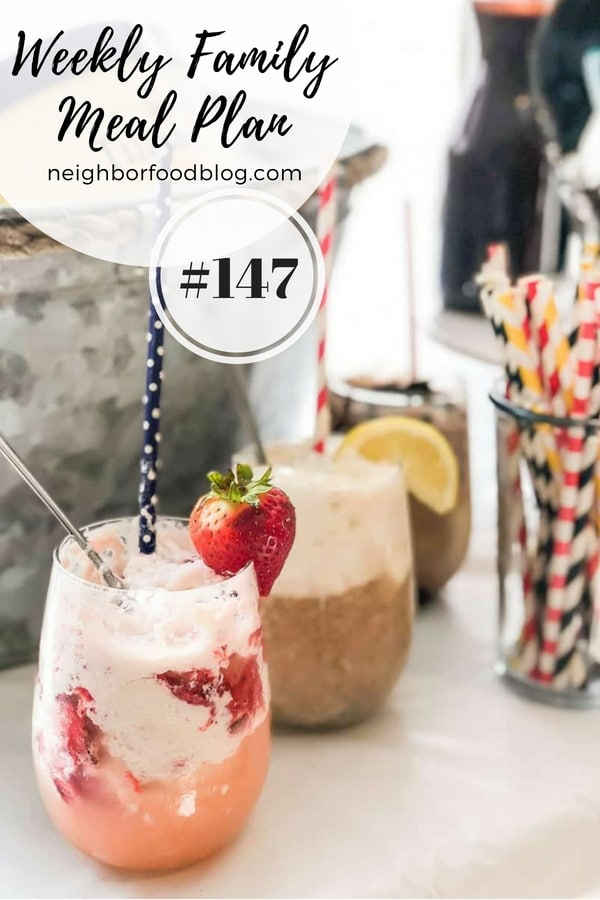 Weekly Family Meal Plan 147 | NeighborFood