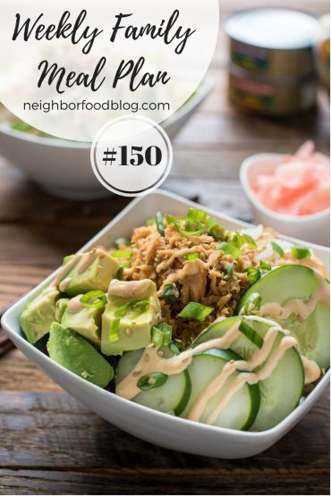 Weekly Family Meal Plan with Tuna Sushi Bowl