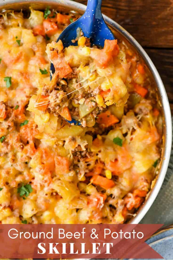This hearty Ground Beef and Potatoes Skillet is loaded with veggies and a cheesy topping for a one skillet meal the whole family will love! #onepotmeal #skilletmeal #groundbeefrecipes #onepotrecipes