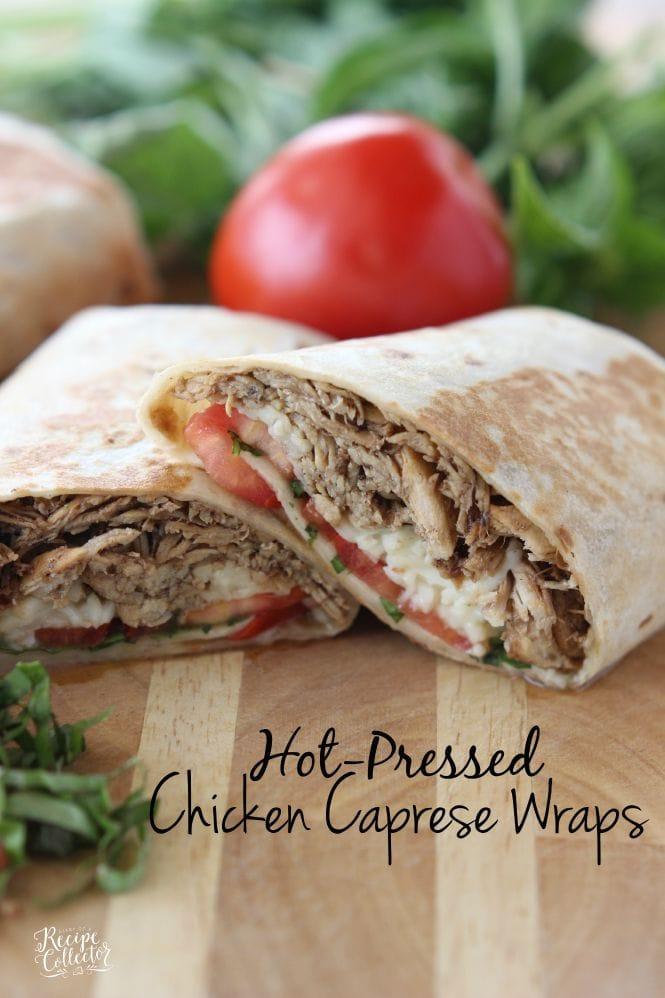 WEDNESDAY- Hot-Pressed Chicken Caprese Wraps